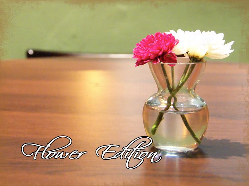 Flower Edition